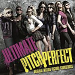 Cover Art: Ultimate Pitch Perfect (Original Motion Picture Soundtrack)