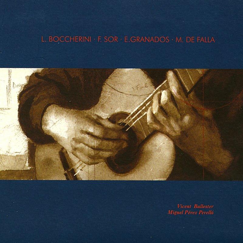 Cover Art: L. Bocherini · F. Sor · E. Granados · M. De Falla