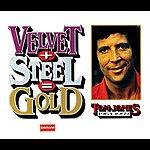 Cover Art: Velvet + Steel = Gold - Tom Jones 1964-1969