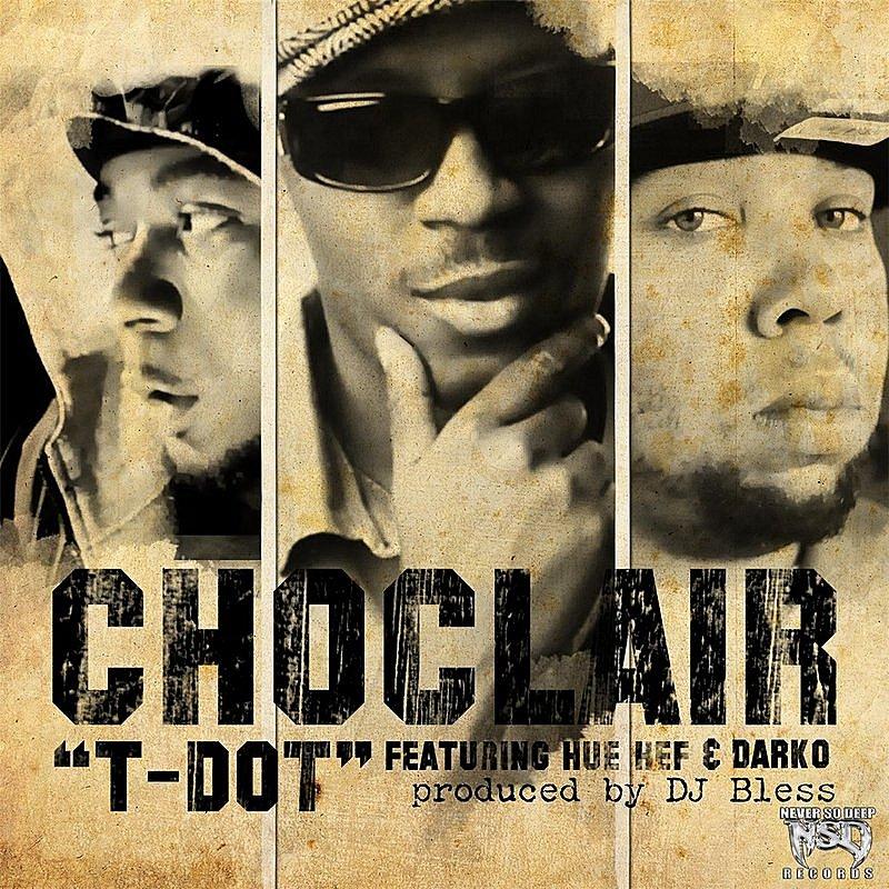 Cover Art: T Dot (Feat. Hue Hef, Donnie Darko, Sutter Kain & DJ Bless)