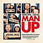 Cover Art: Man Up (Original Motion Picture Soundtrack)