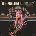 Cover Art: Gregg Allman Live: Back To Macon, Ga