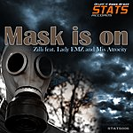 Cover Art: Mask Is On (Feat. Lady Emz, Feat. Mis Atrocity)