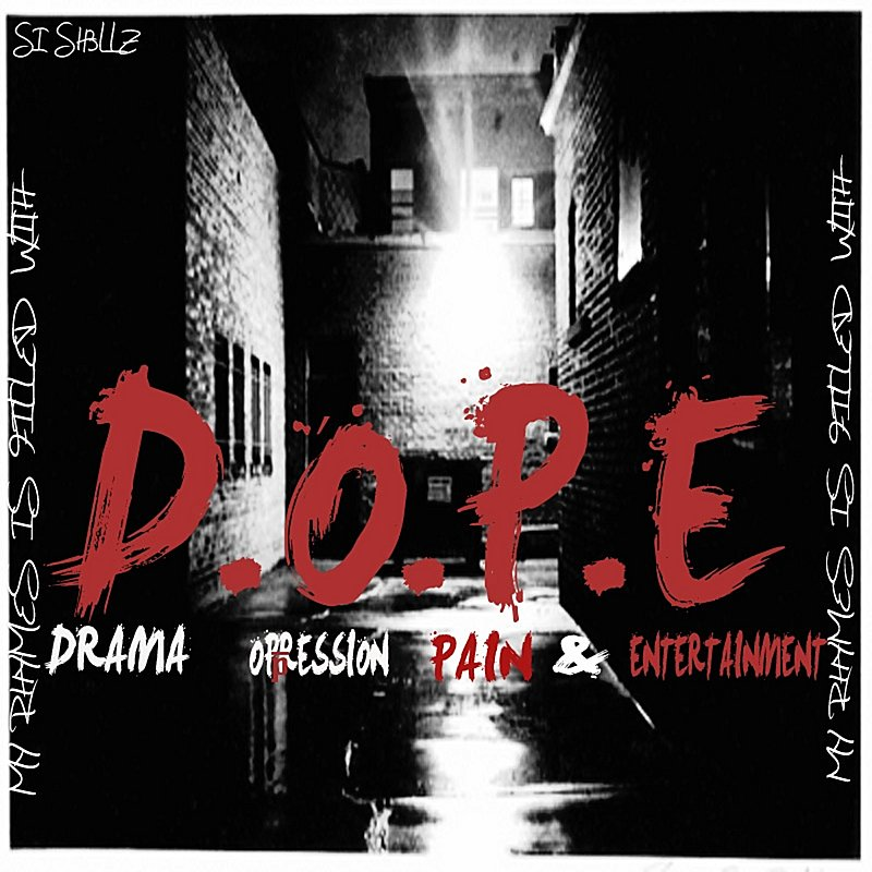 Cover Art: D. O. P. E (Drama Oppression Pain & Entertainment)
