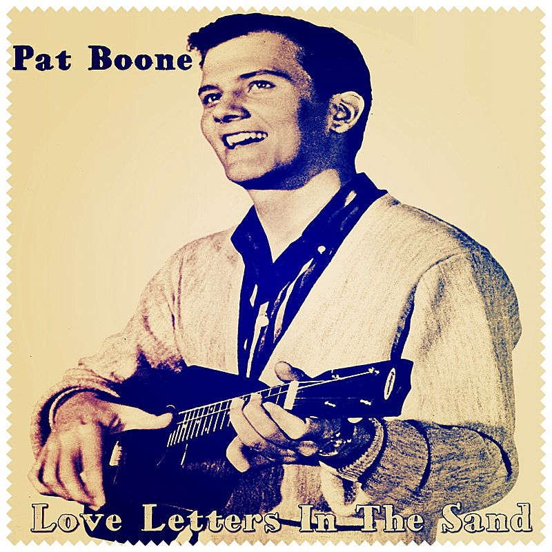 Pat boone - april love / love letters in the sand
