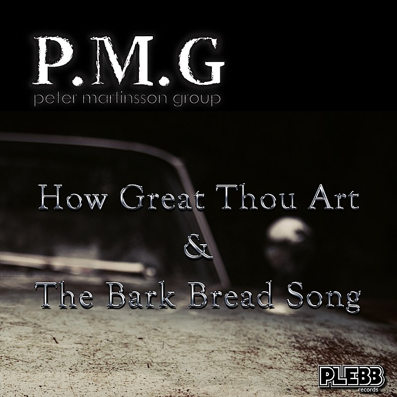 Cover Art: How Great Thou Art / The Bark Bread Song