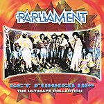 Cover Art: Get The Funk Up - The Ultimate Parliament Collection
