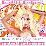 Cover Art: Pink Friday ... Roman Reloaded (Deluxe Edited Booklet Version)