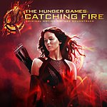 Cover Art: The Hunger Games: Catching Fire (Original Motion Picture Soundtrack / Deluxe Version)