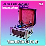 Cover Art: You're Not The Guy For Me (Oldies But Goodies 45 Rpm)