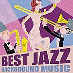 Cover Art: Best Jazz Background Music