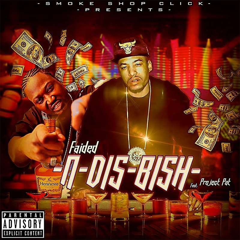 Cover Art: N Dis Bish (Feat. Project Pat)
