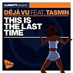 Cover Art: This Is The Last Time (Feat. Tasmin)