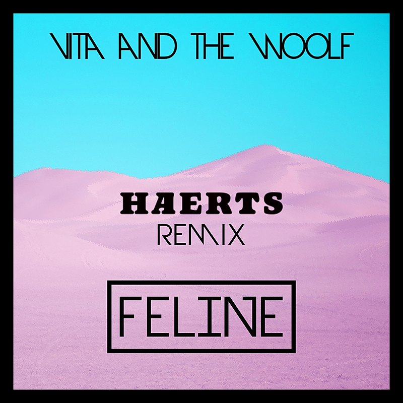 Cover Art: Feline (Haerts Remix)