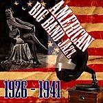 Cover Art: American Big Band Jazz 1926-1941