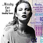Cover Art: ...Ready For It? (Bloodpop- Remix)