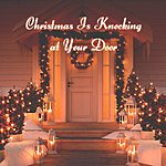 Cover Art: Christmas Is Knocking At Your Door