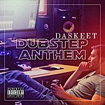 Cover Art: Da Skeet Music Dubstep Anthem