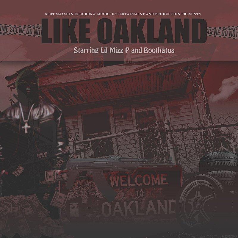 Cover Art: Like Oakland (Feat. Boothatus)