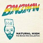 Cover Art: Natural High: The Bongo Man Collection