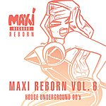 Cover Art: House Underground 90's - Maxi Reborn Vol. 6