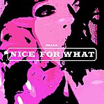 Cover Art: Nice For What