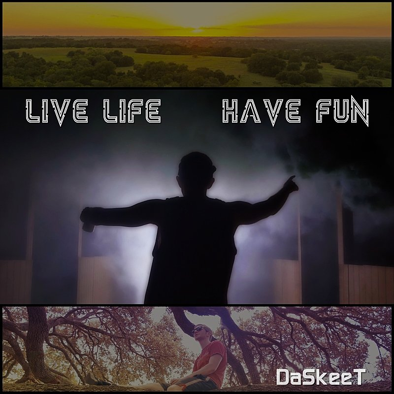 Cover Art: Live Life, Have Fun