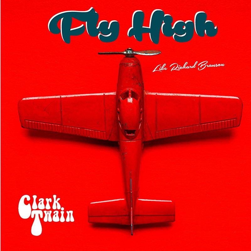 Cover Art: Fly High (Like Richard Branson)