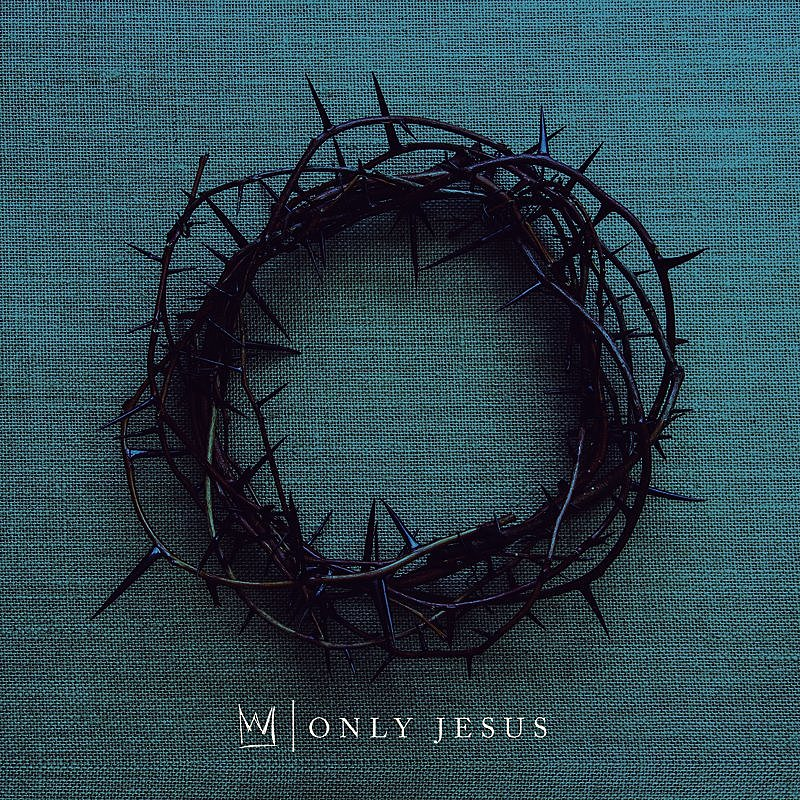 Cover Art: Only Jesus