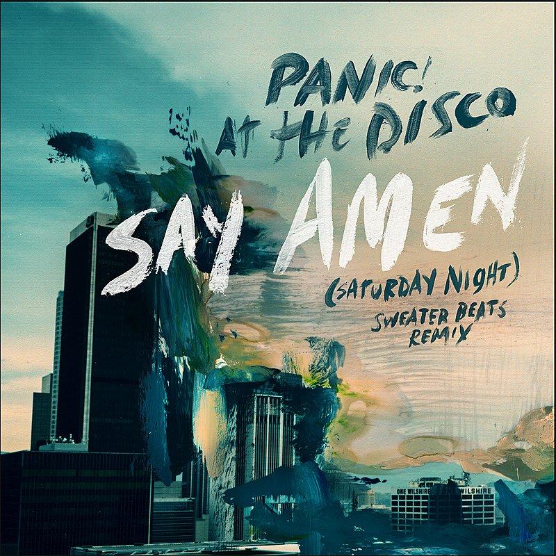 Cover Art: Say Amen (Saturday Night) [Sweater Beats Remix]