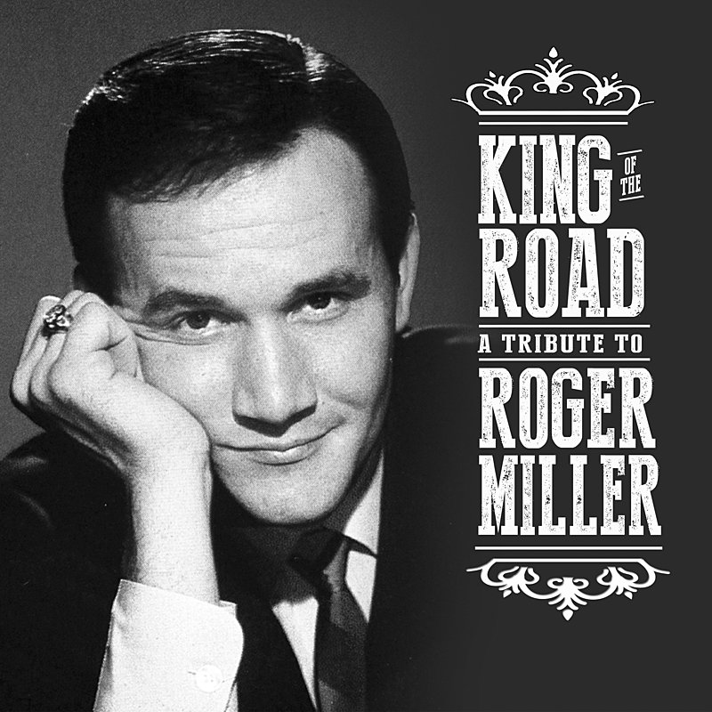 Cover Art: King Of The Road: A Tribute To Roger Miller