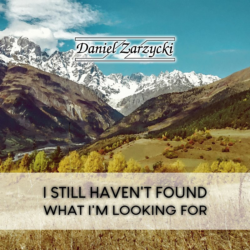 Cover Art: I Still Haven't Found What I'm Looking For