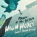 Cover Art: High Hopes (White Panda Remix)