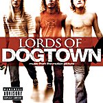 Cover Art: Lords Of Dogtown (Explicit Version)