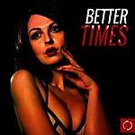 Cover Art: Better Times