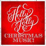 Cover Art: Holly Jolly Christmas Music!