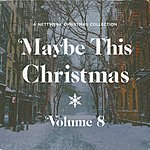 Cover Art: Maybe This Christmas, Vol .8