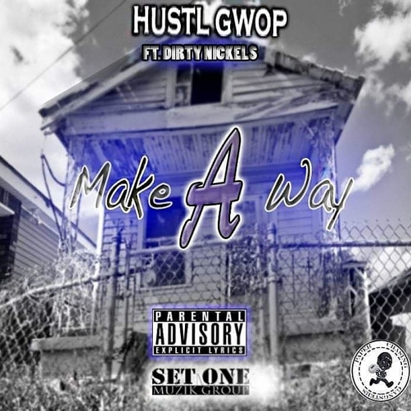 Cover Art: Make A Way (Feat. Dirty Nickels)