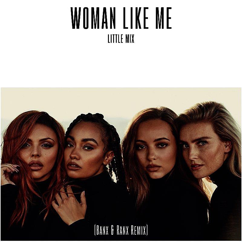 Cover Art: Woman Like Me (Banx & Ranx Remix)