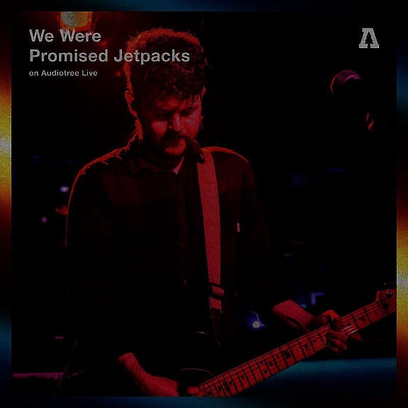 Cover Art: We Were Promised Jetpacks On Audiotree Live (#2)