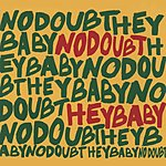 Cover Art: Hey Baby