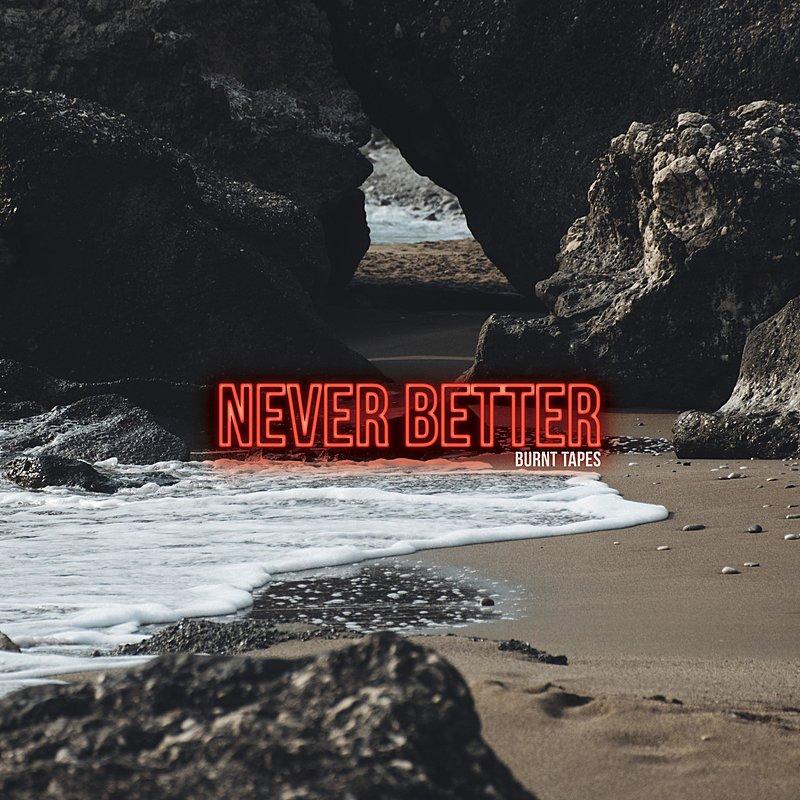 Cover Art: Never Better
