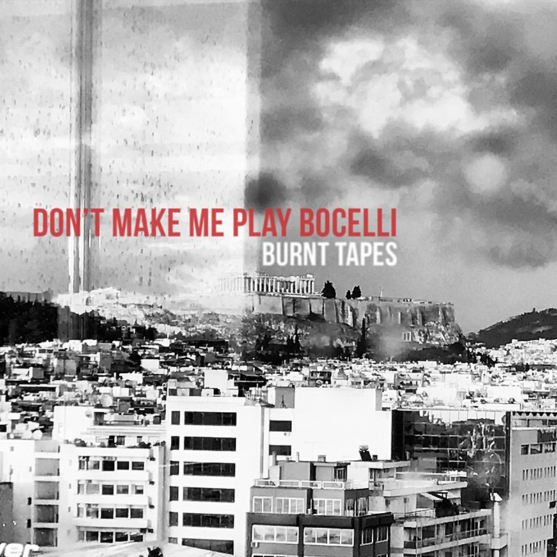 Cover Art: Don't Make Me Play Bocelli
