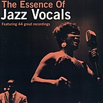 Cover Art: The Essence Of Jazz Vocals Vol, 1