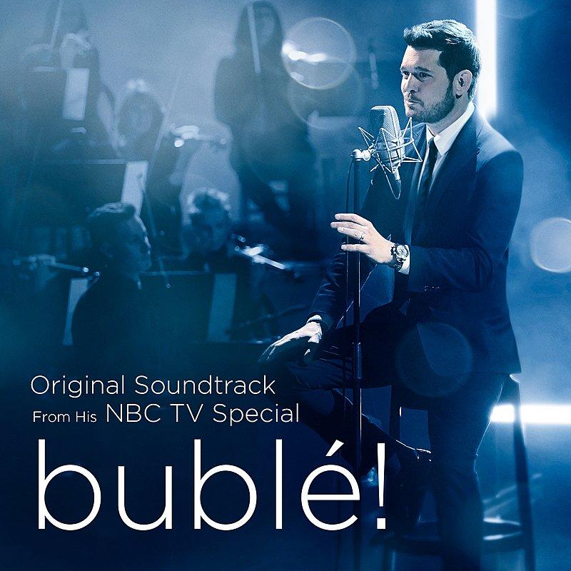 Cover Art: Bublé! (Original Soundtrack From His Nbc Tv Special)