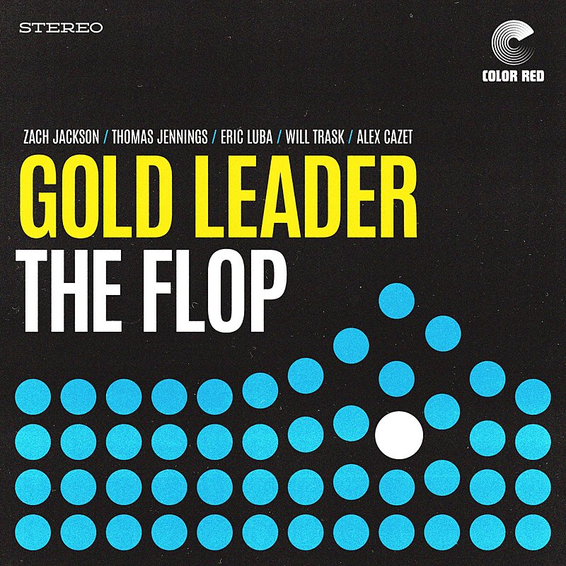 Cover Art: The Flop (Feat. Zach Jackson, Thomas Jennings, Eric Luba, Will Trask, Alex Cazet)