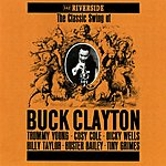 Cover Art: The Classic Swing Of Buck Clayton