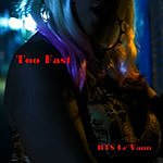 Cover Art: Too Fast