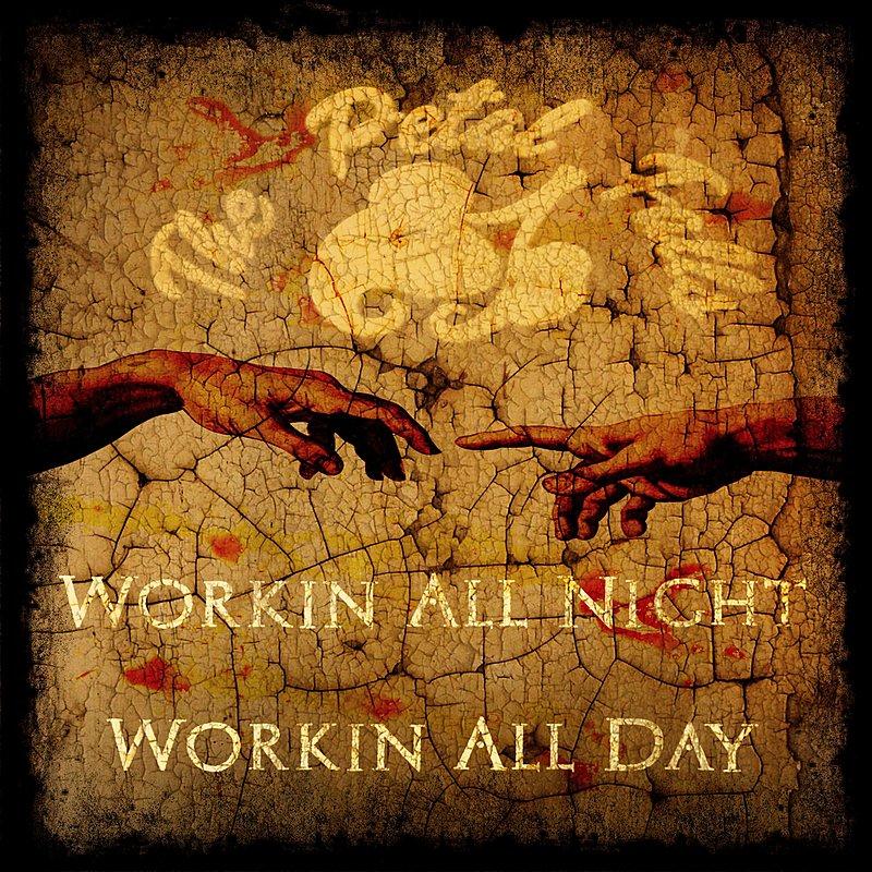 Cover Art: Workin' All Night Workin' All Day