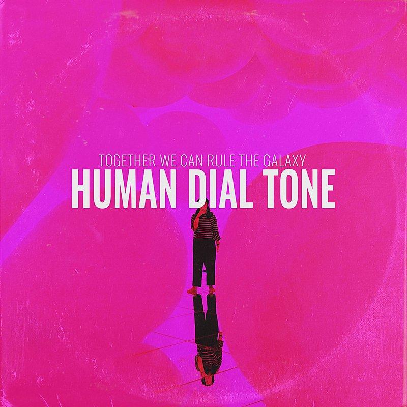 Cover Art: Human Dial Tone